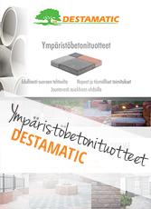 Destamatic_ympäristöbetonituotteet